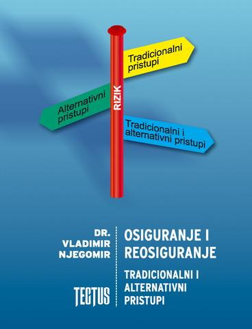Osiguranje i reosiguranje - tradicionalni i alternativni